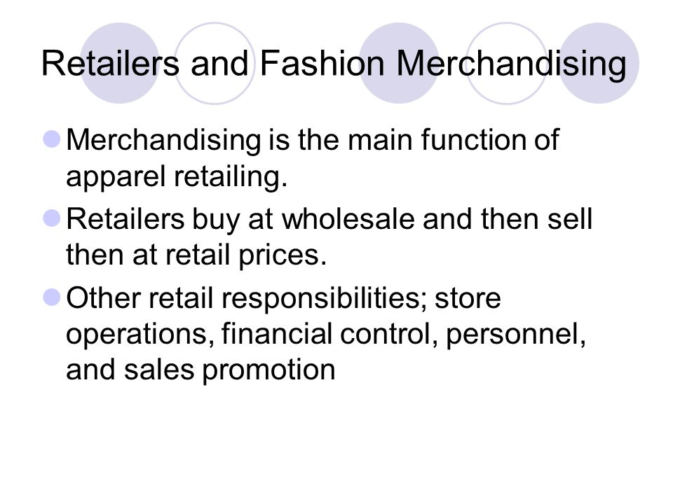 Retailers and Fashion Merchandising