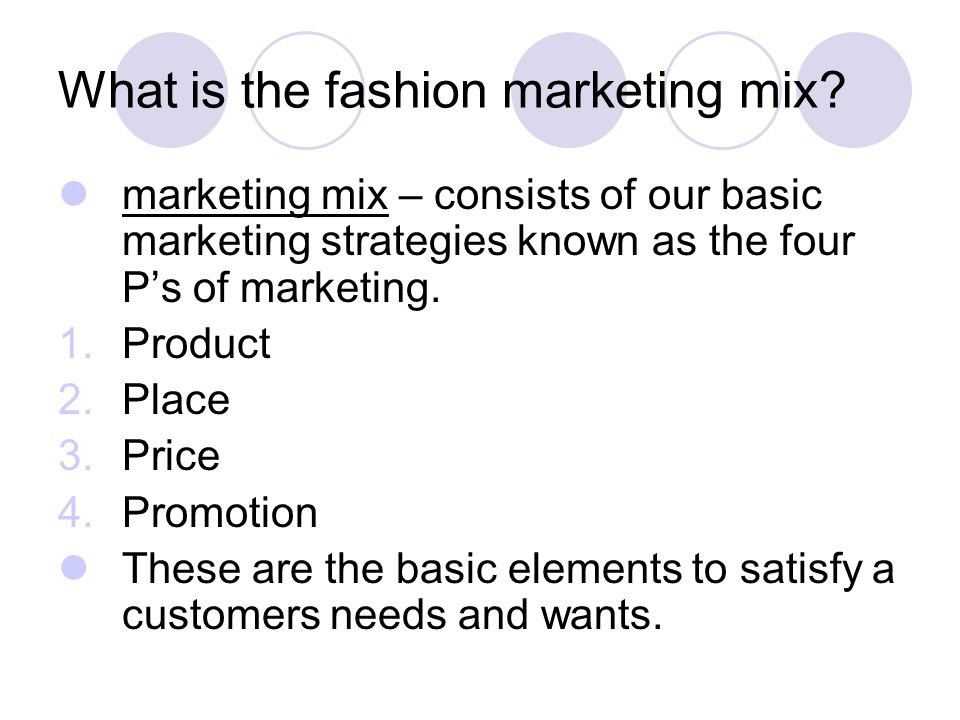 What is the fashion marketing mix