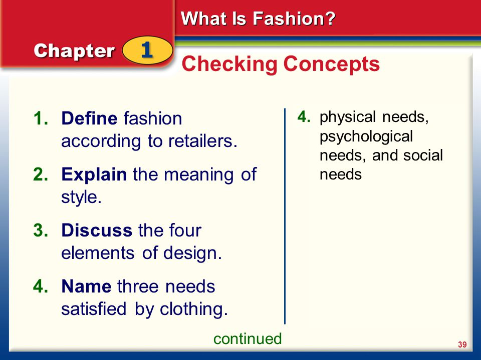 Checking Concepts Define fashion according to retailers.