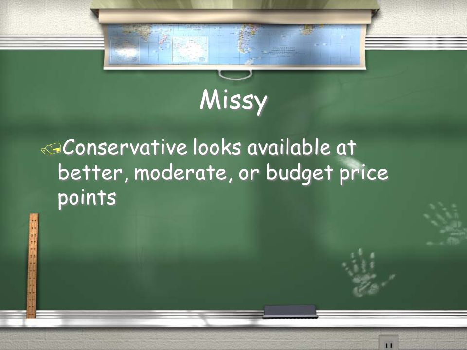 Missy Conservative looks available at better, moderate, or budget price points