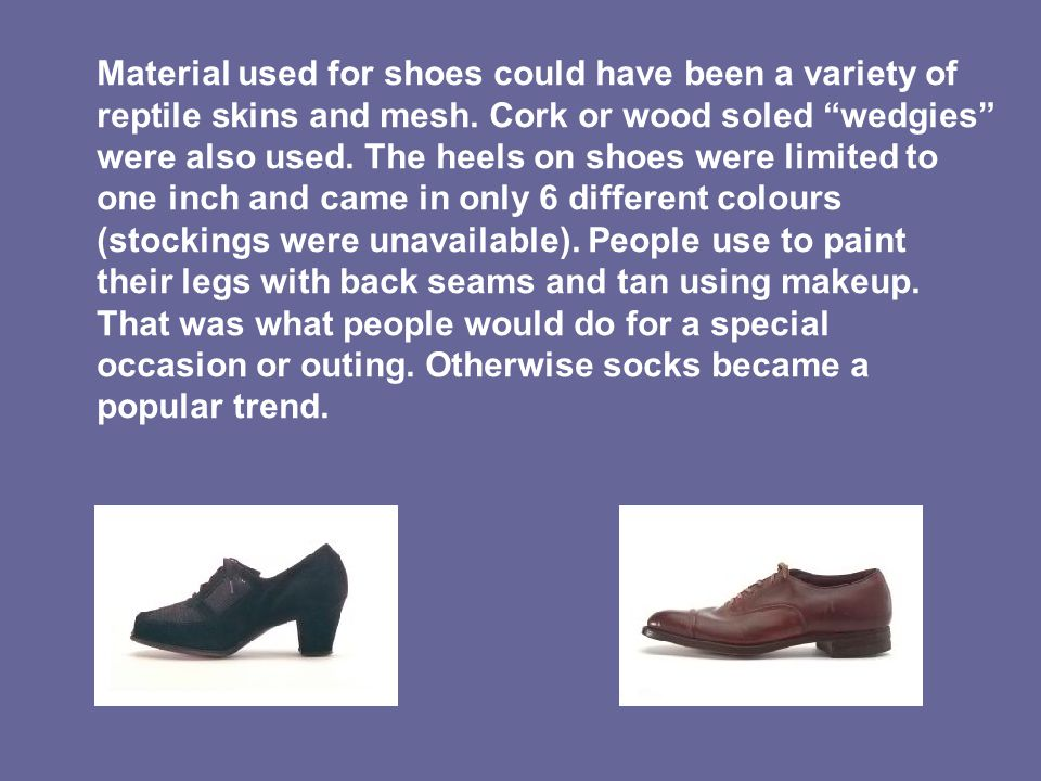 Material used for shoes could have been a variety of reptile skins and mesh.