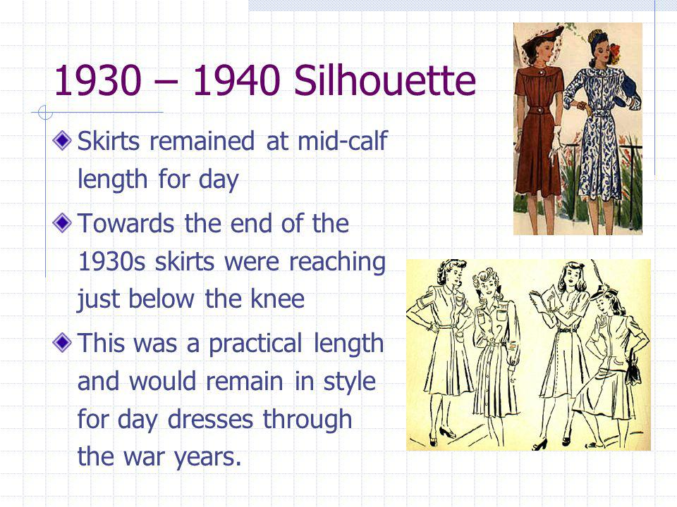1930 – 1940 Silhouette Skirts remained at mid-calf length for day