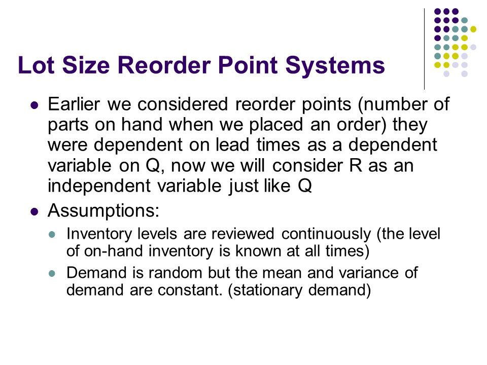 Lot Size Reorder Point Systems