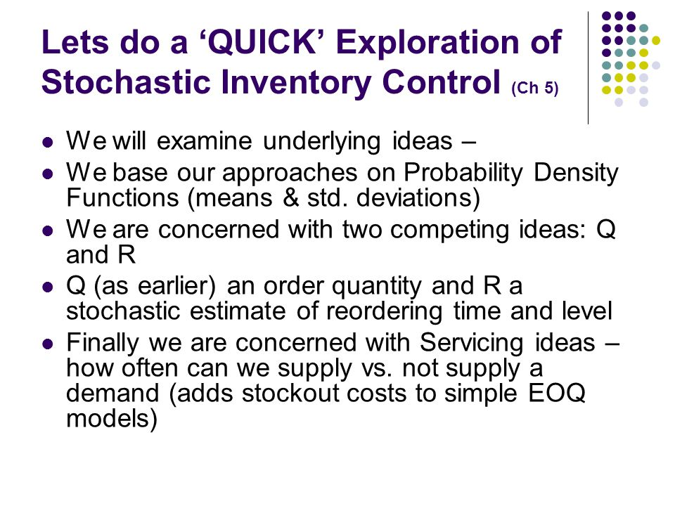 Lets do a 'QUICK' Exploration of Stochastic Inventory Control (Ch 5)