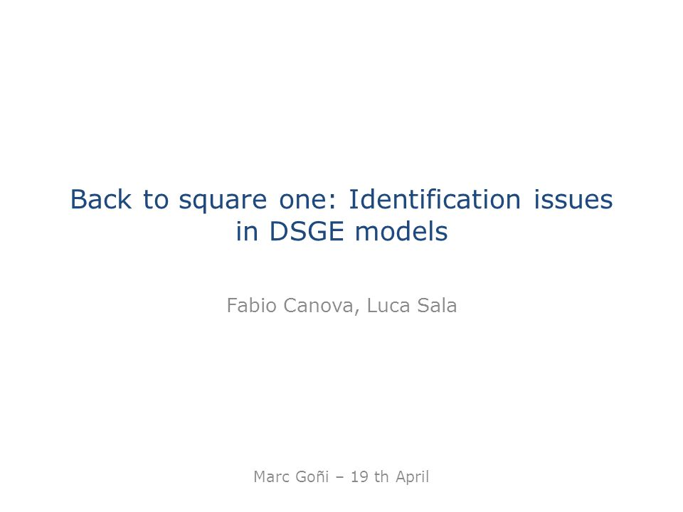 Back to square one: Identification issues in DSGE models