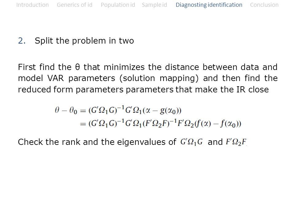 2. Split the problem in two