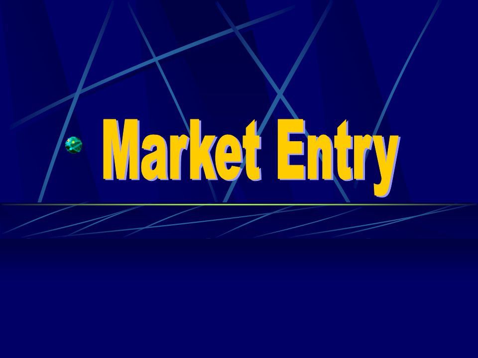 Market Entry