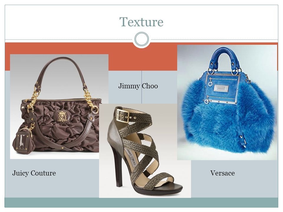 Texture Jimmy Choo Juicy Couture Versace