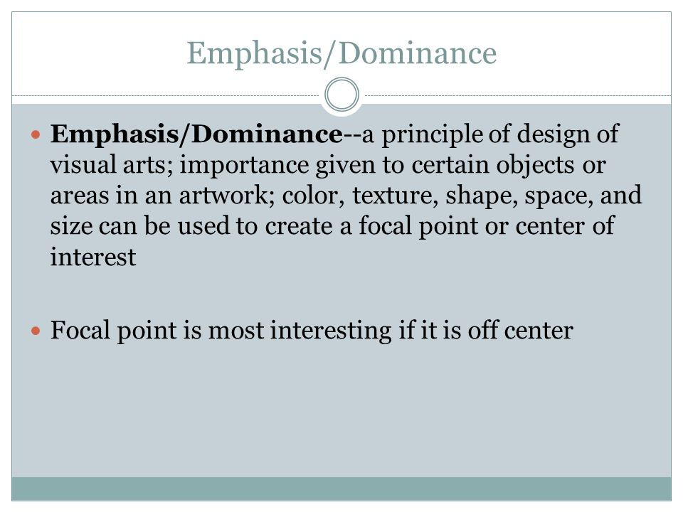 Emphasis/Dominance
