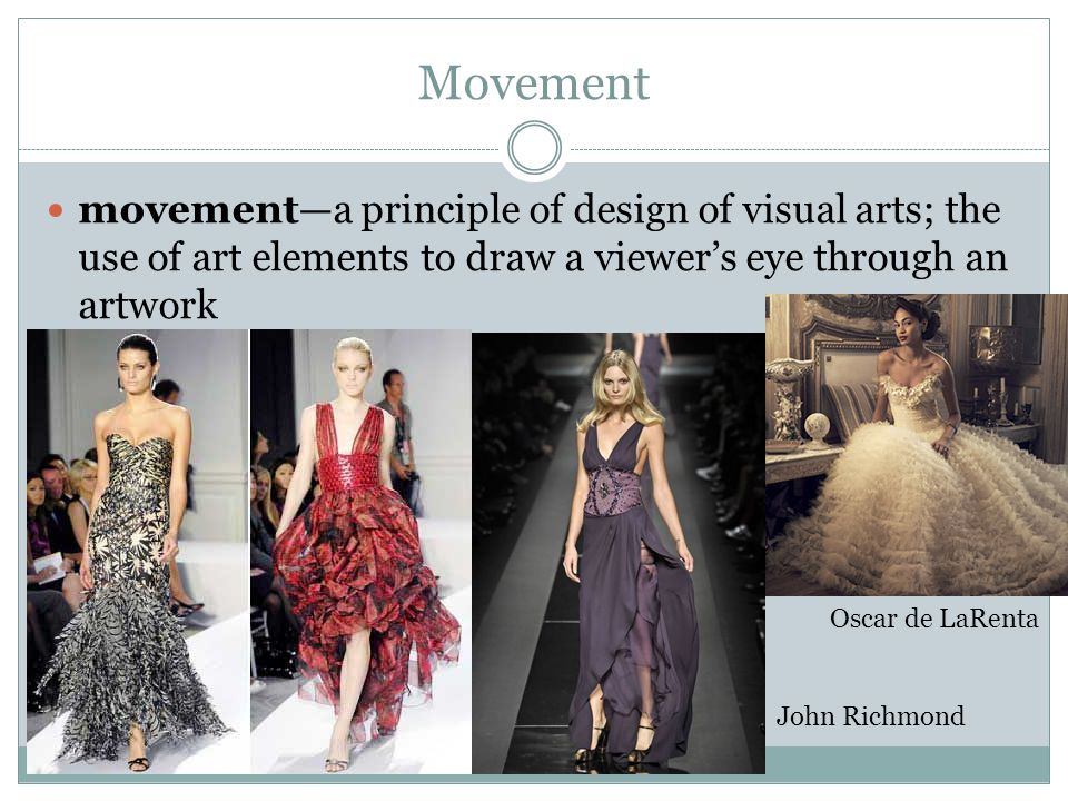 Movement movement—a principle of design of visual arts; the use of art elements to draw a viewer's eye through an artwork.