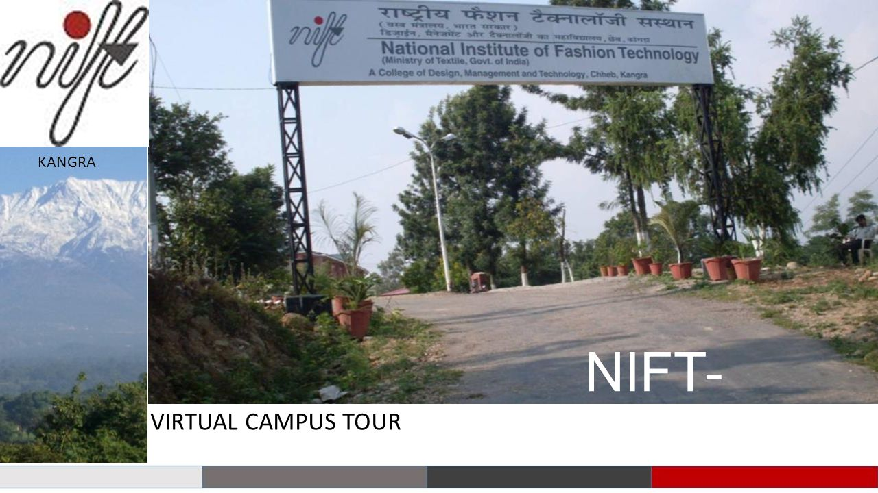 KANGRA VIRTUAL CAMPUS TOUR NIFT-KANGRA