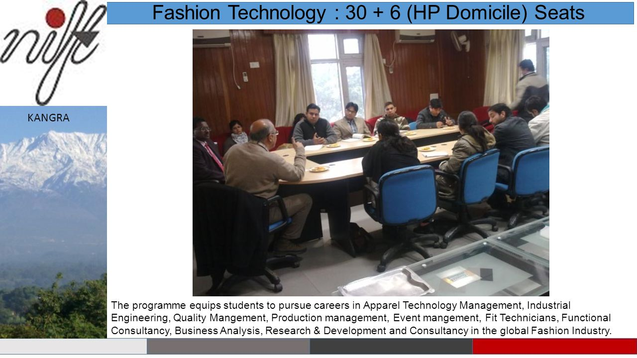 Fashion Technology : 30 + 6 (HP Domicile) Seats