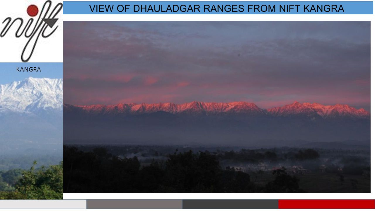 VIEW OF DHAULADGAR RANGES FROM NIFT KANGRA