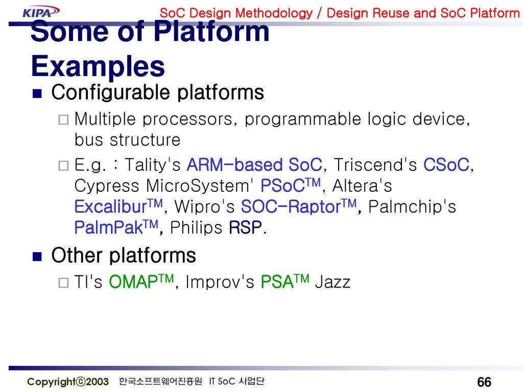 Design Reuse and SOC Platform - ppt download