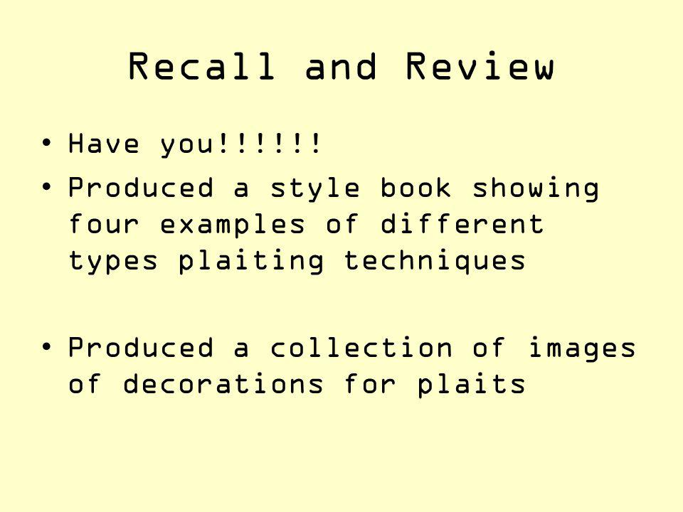 Recall and Review Have you!!!!!!