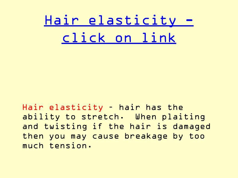 Hair elasticity - click on link