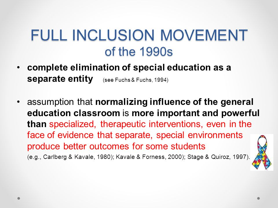 FULL INCLUSION MOVEMENT of the 1990s