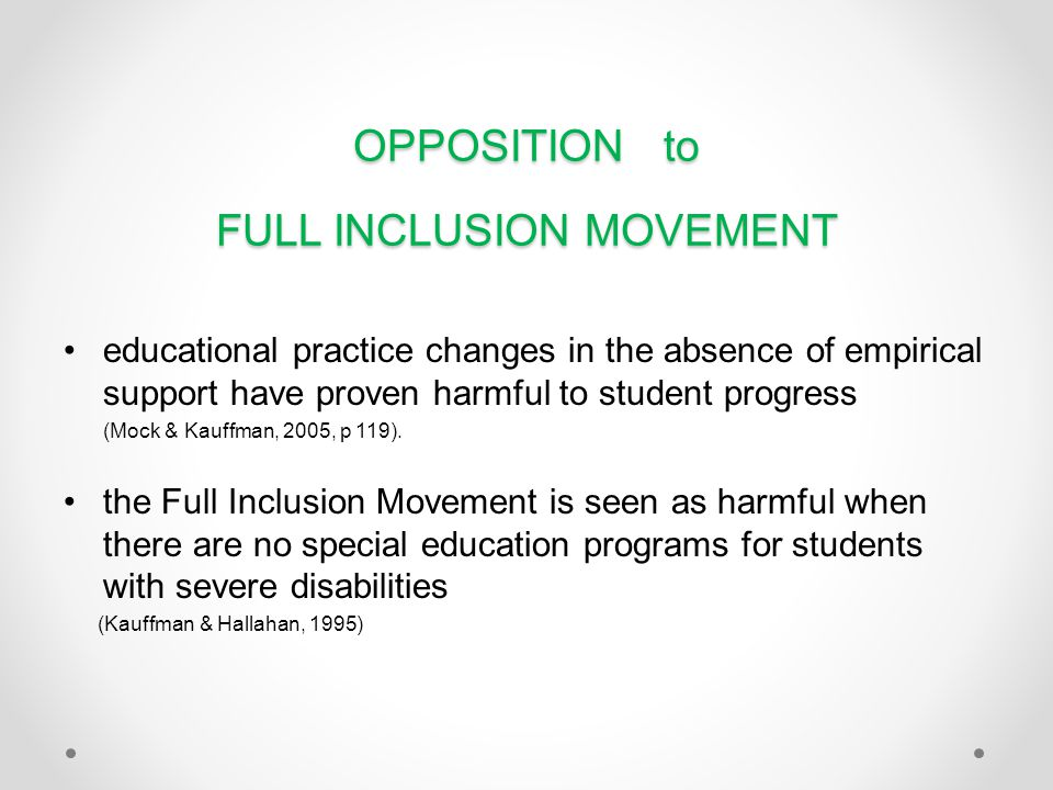 OPPOSITION to FULL INCLUSION MOVEMENT