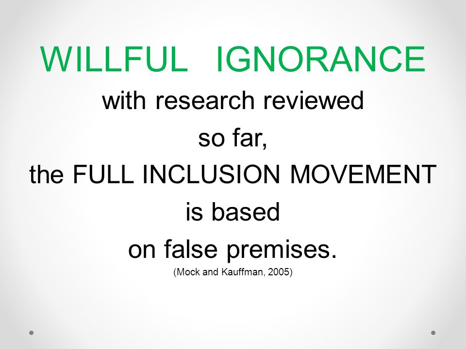 WILLFUL IGNORANCE with research reviewed so far,