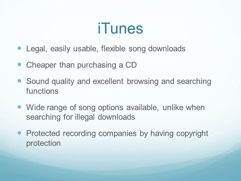 iTunes Legal, easily usable, flexible song downloads