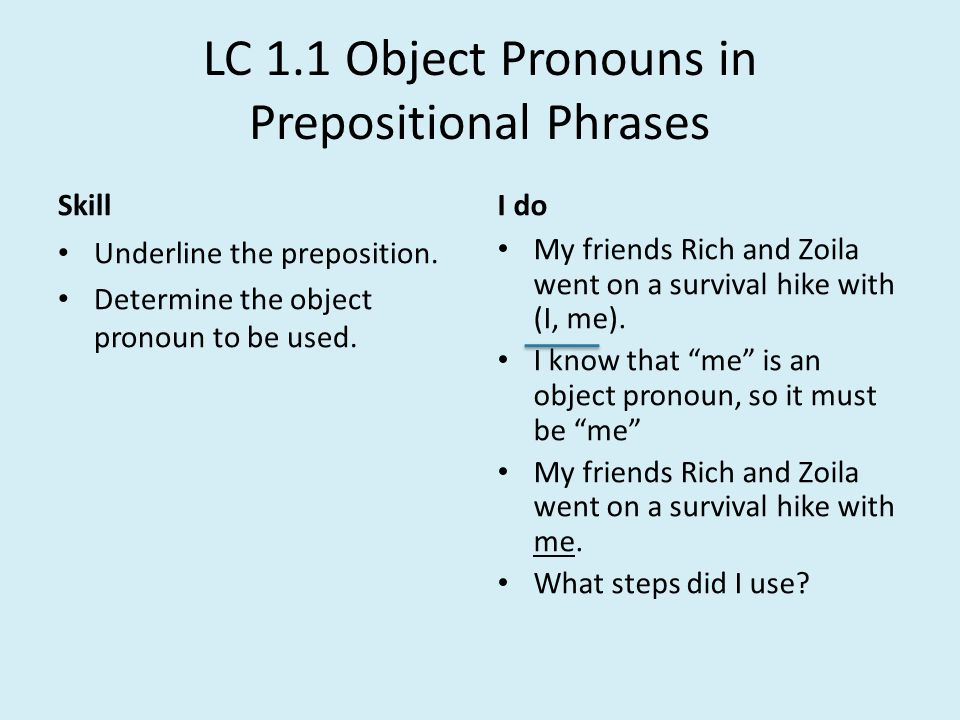 LC 1.1 Object Pronouns in Prepositional Phrases