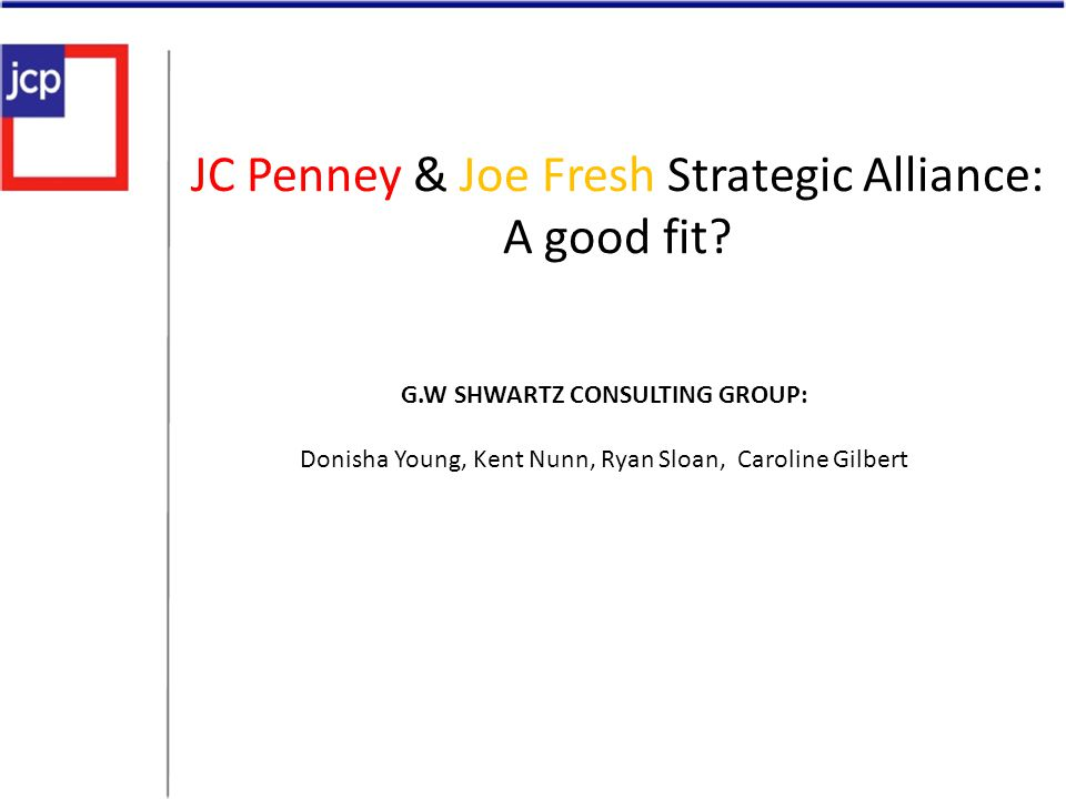 JC Penney & Joe Fresh Strategic Alliance: A good fit