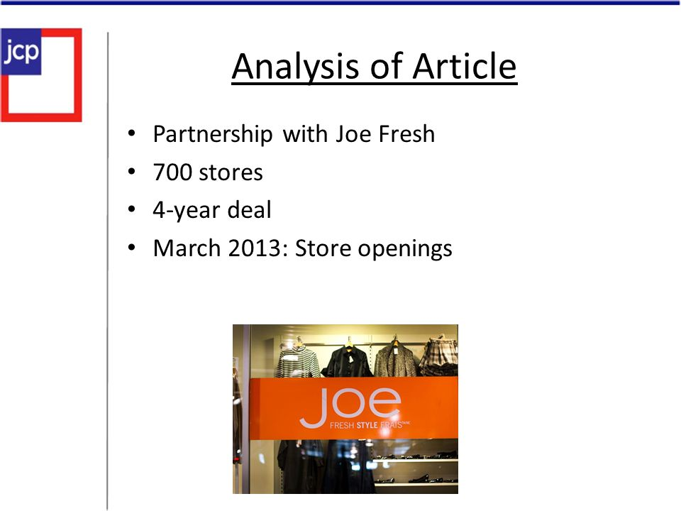 Analysis of Article Partnership with Joe Fresh 700 stores 4-year deal