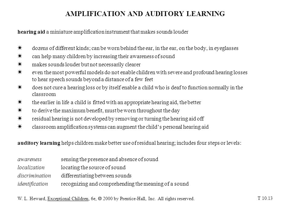 AMPLIFICATION AND AUDITORY LEARNING