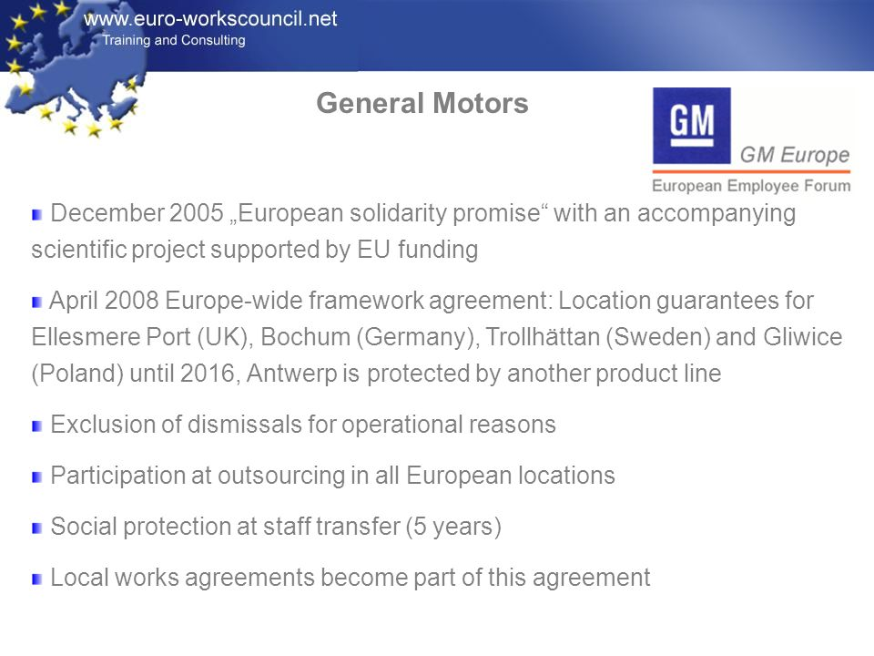 "General Motors December 2005 ""European solidarity promise with an accompanying scientific project supported by EU funding."