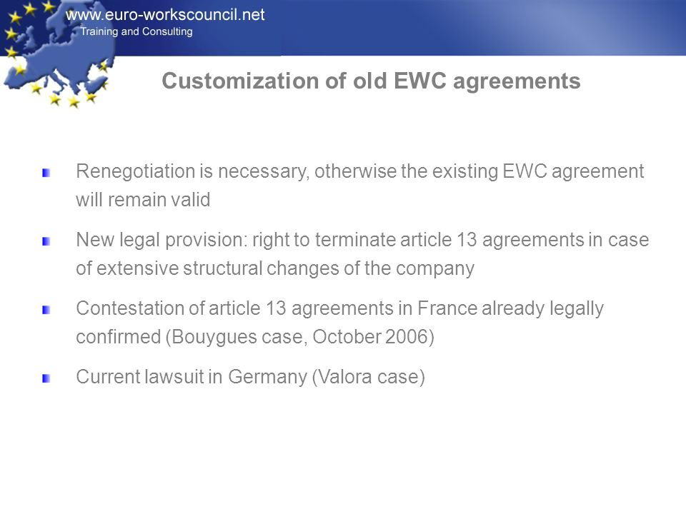Customization of old EWC agreements