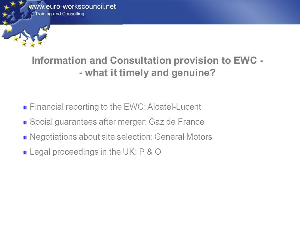 Information and Consultation provision to EWC -- what it timely and genuine
