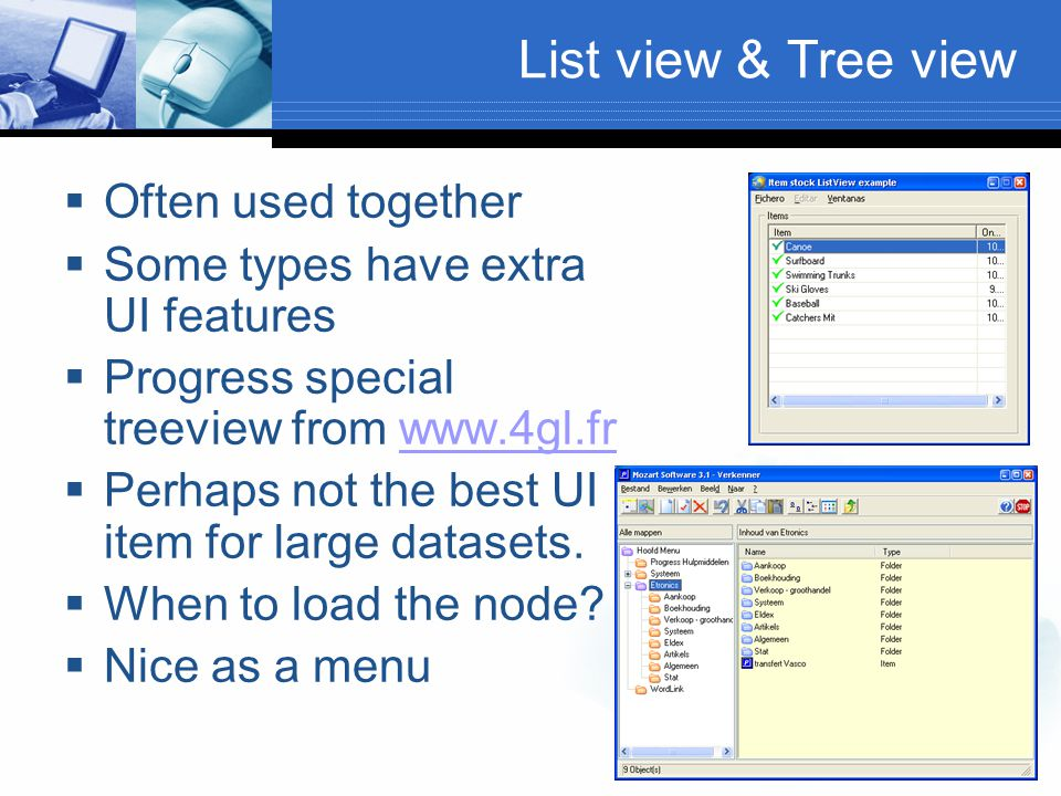 List view & Tree view Often used together