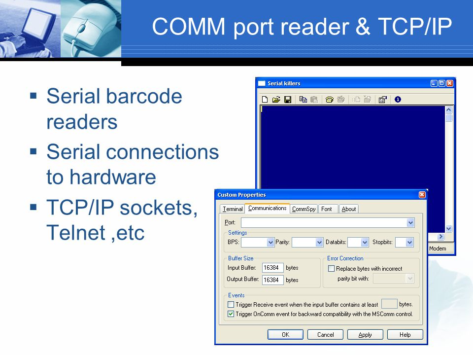 COMM port reader & TCP/IP