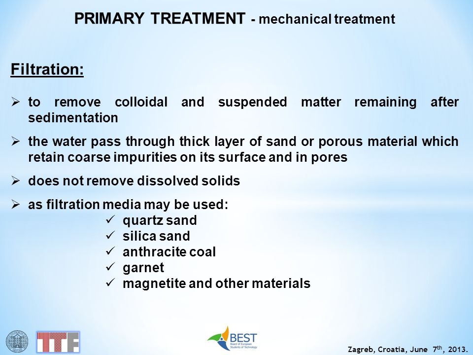 PRIMARY TREATMENT - mechanical treatment