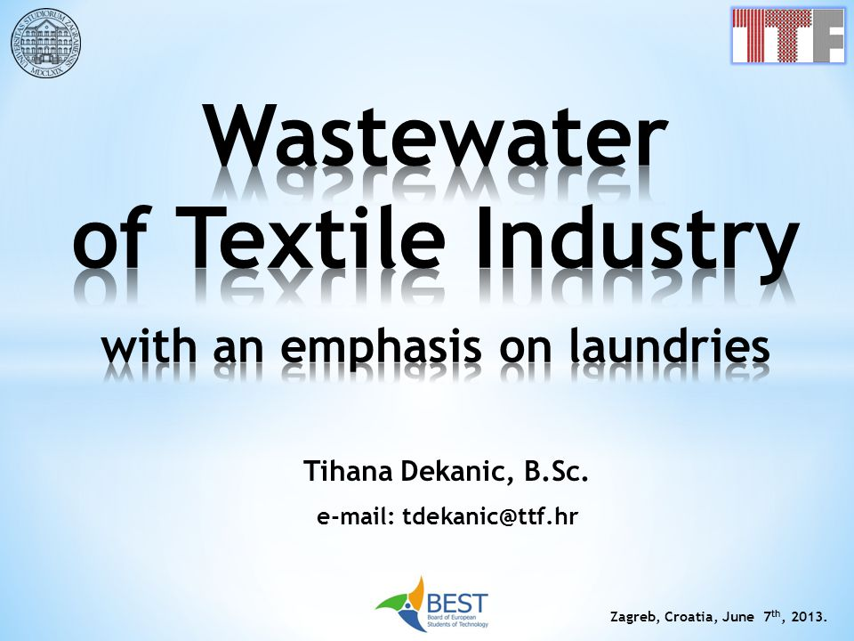 Wastewater of Textile Industry with an emphasis on laundries