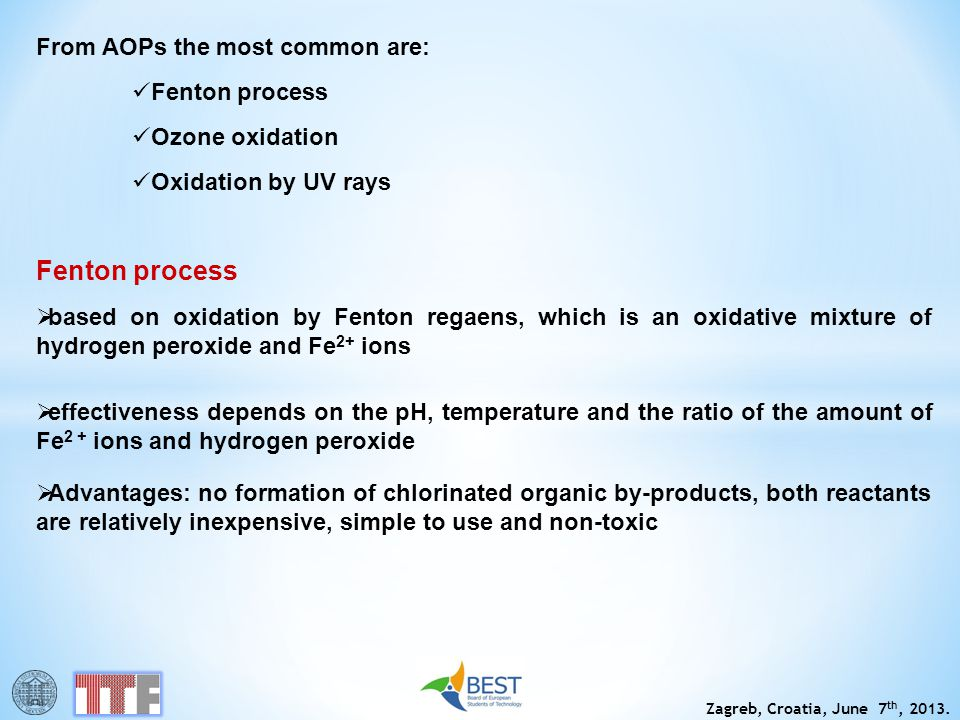 Fenton process From AOPs the most common are: Fenton process