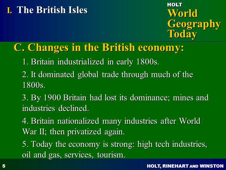 C. Changes in the British economy: