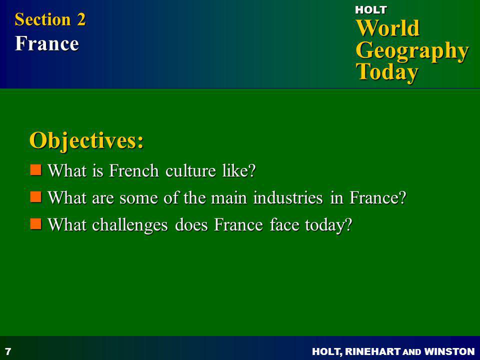 Objectives: Section 2 France What is French culture like