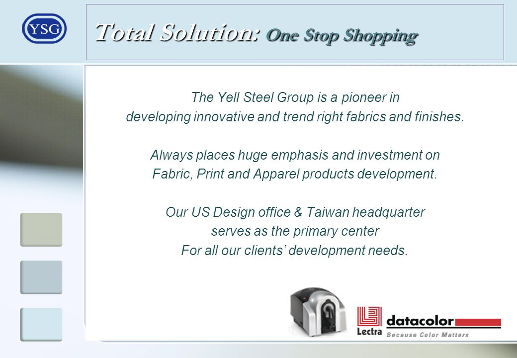 Total Solution: One Stop Shopping