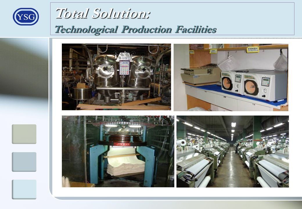 Total Solution: Technological Production Facilities