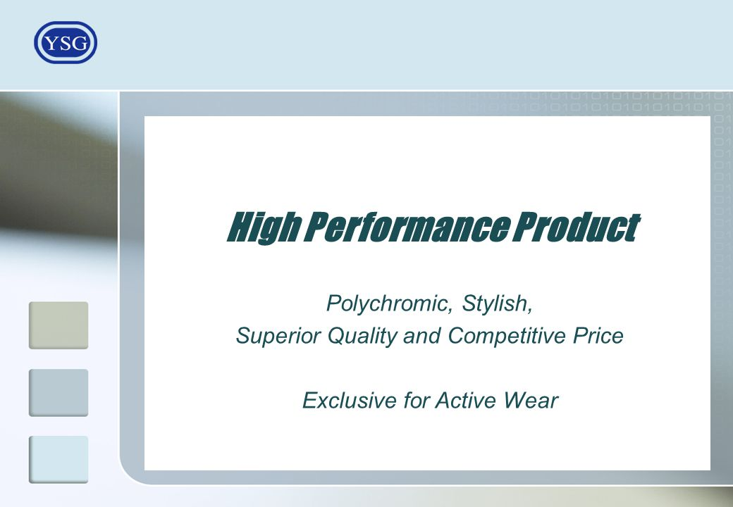 High Performance Product