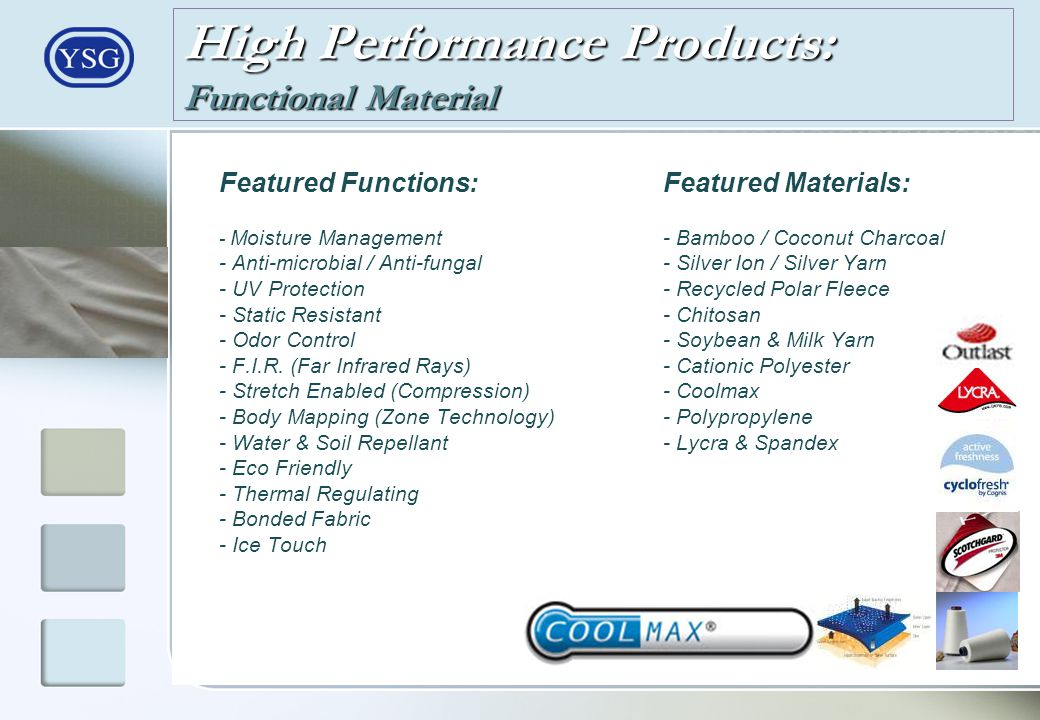 High Performance Products: Functional Material