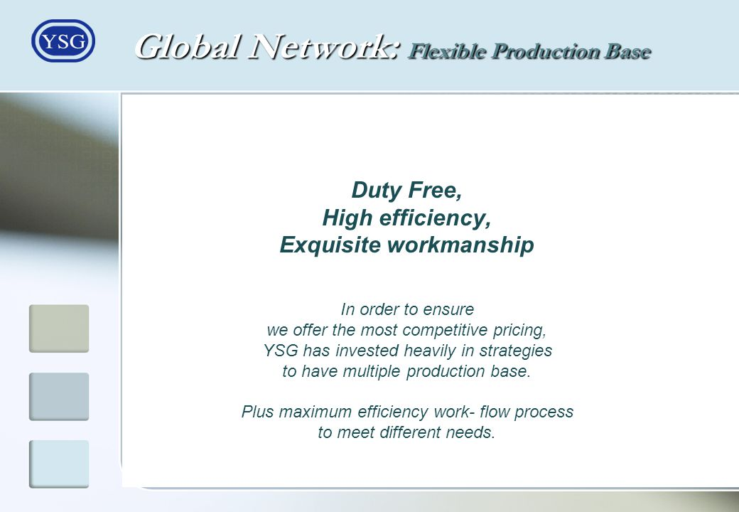 Global Network: Flexible Production Base