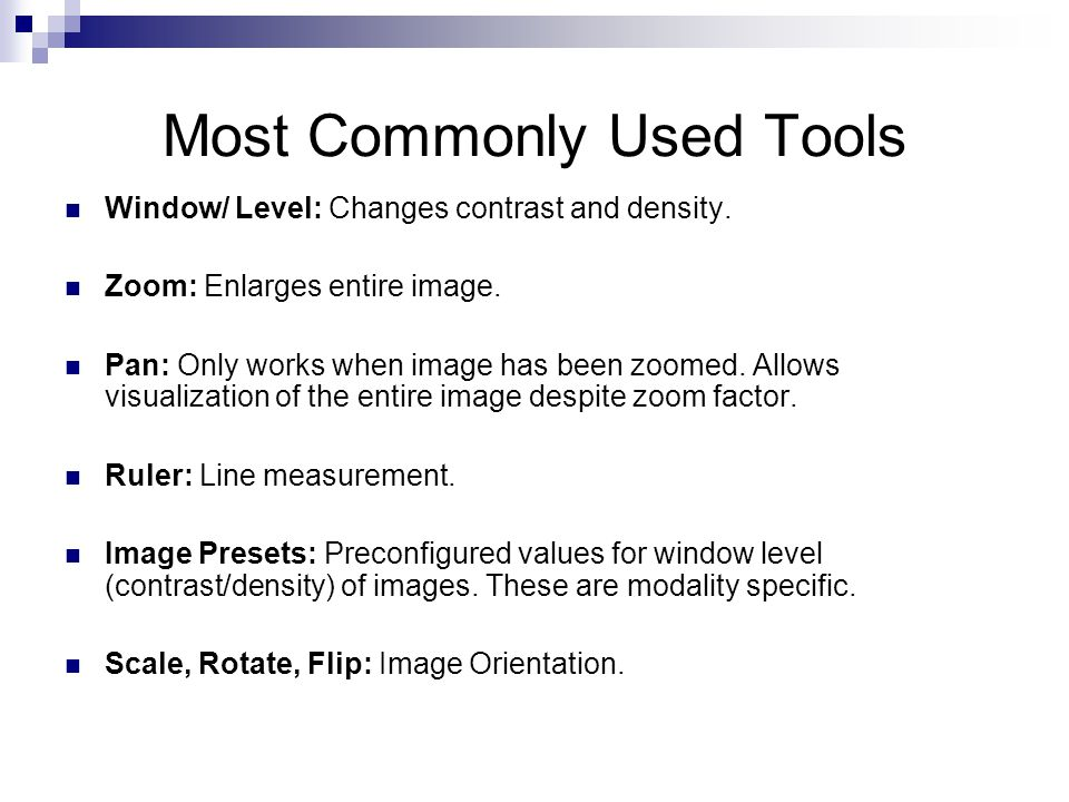 Most Commonly Used Tools