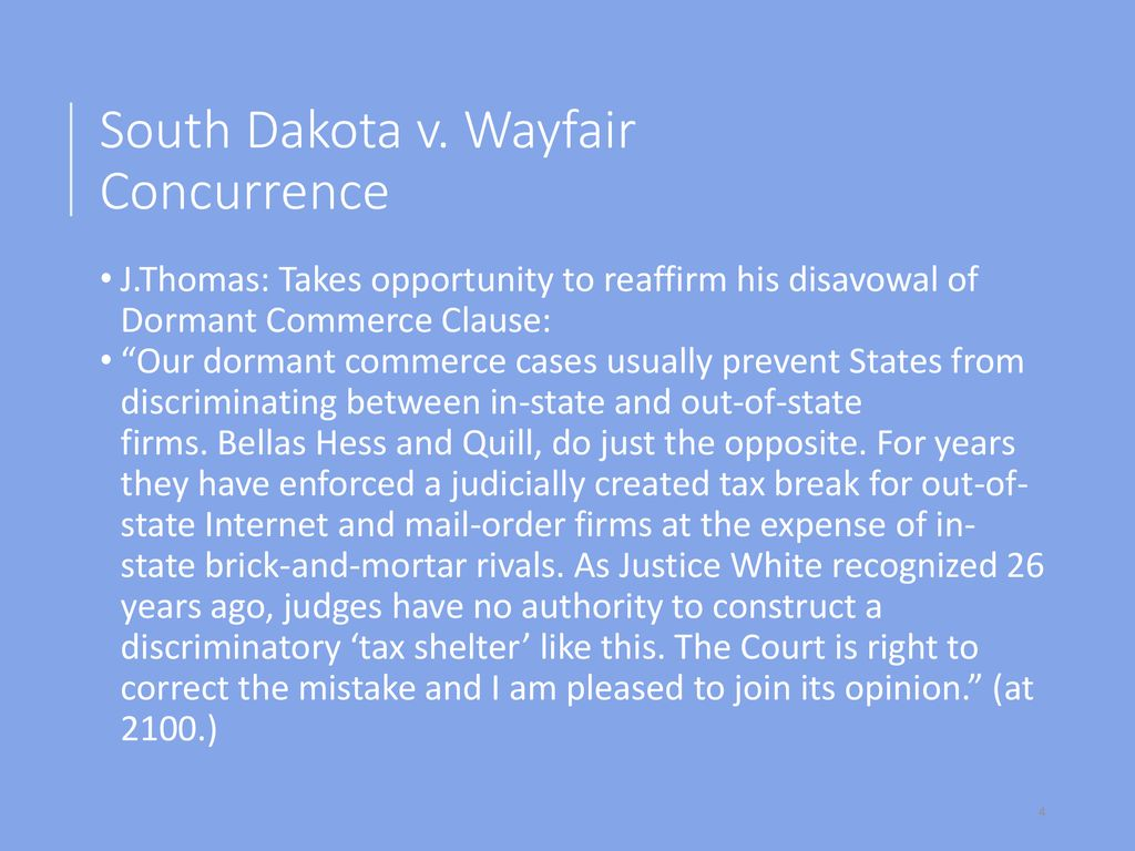 South Dakota v  Wayfair (2018) 138 S Ct ppt download