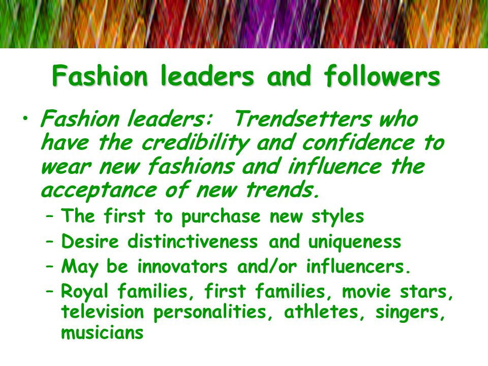 Fashion leaders and followers