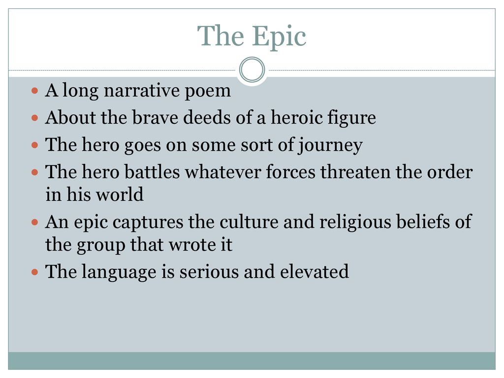 a long narrative poem about a heroic figure is
