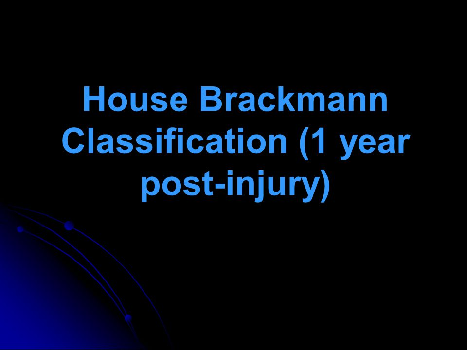 House Brackmann Classification (1 year post-injury)