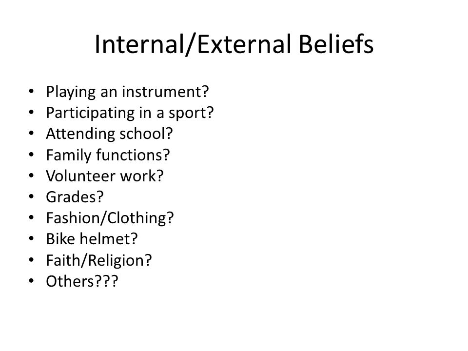 Internal/External Beliefs