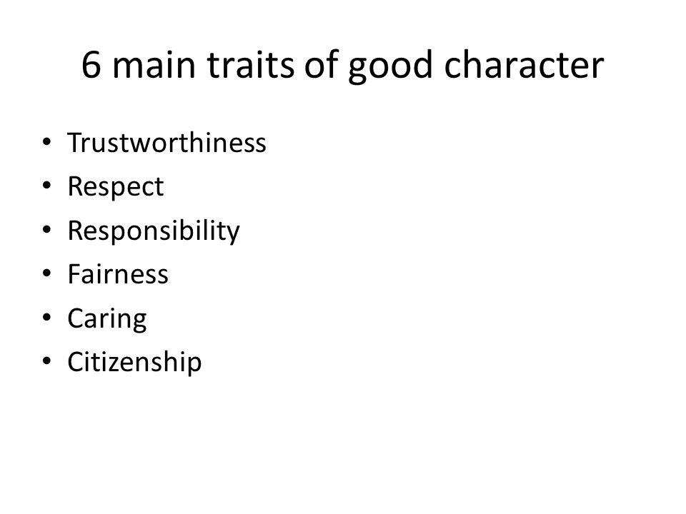 6 main traits of good character